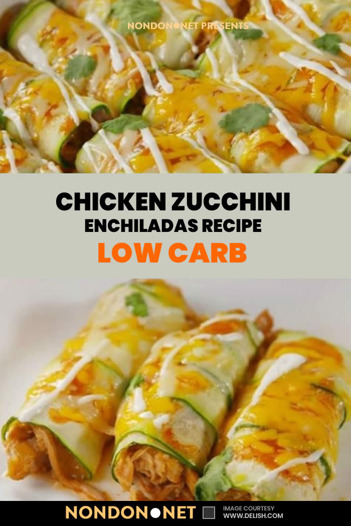 Low Carb Chicken Zucchini Enchiladas Recipe- made with zucchini and is loaded with enchilada sauce chicken and cheese #LowCarb #Carb #LowCarbFood #LowCarbChicken #ChickenZucchini #Chicken #Zucchini #ChickenRecipe #ZucchiniRecipe #ItalianDish #MainDish #SideDish #Enchiladas #enchiladasauce #cheese #oliveoil #cilantro