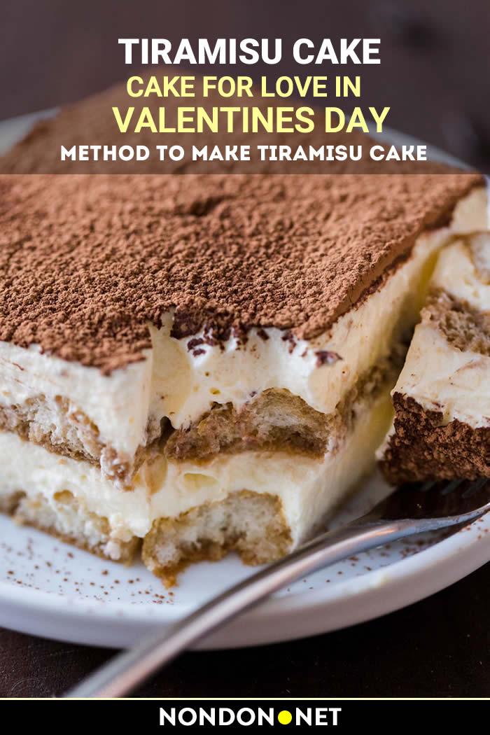Tiramisu Cake- Cake for Love in Valentines Day #Tiramisu #TiramisuCake #Cake #CakeRecipe #ValentinesDay #ValentinesDayCake #Valentines #Valentine #ValentinesCake #ValentineCake