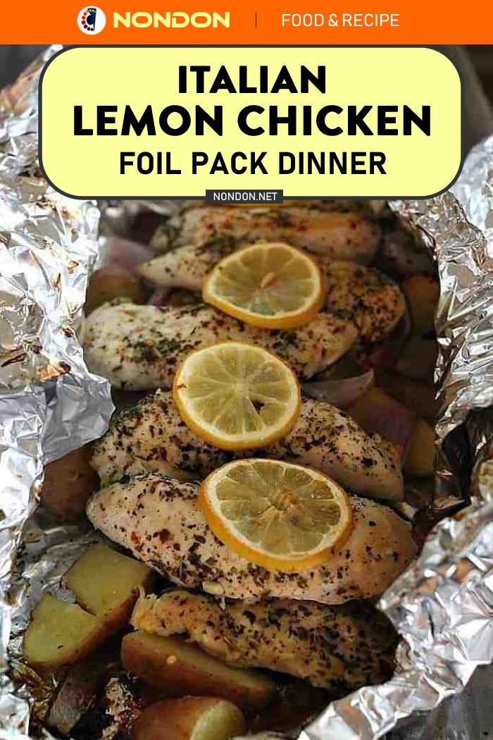 #ItalianLemon #LemonChicken #FoilPack #FoilPackDinner 15 Delicious and Easy Foil Pack Dinners- Italian Lemon Chicken Foil Pack Dinner #ItalianLemonChicken #FoilPackDinners