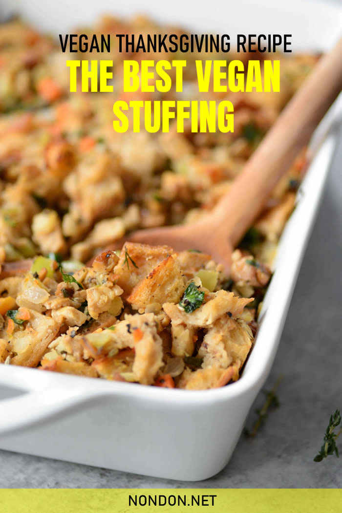 The Best Vegan Stuffing- 5 Vegan Thanksgiving Recipes #VeganThanksgivingRecipes #ThanksgivingRecipes #VeganRecipes #VeganThanksgiving #BestVeganStuffing #BestVegan #VeganStuffing #BestStuffing