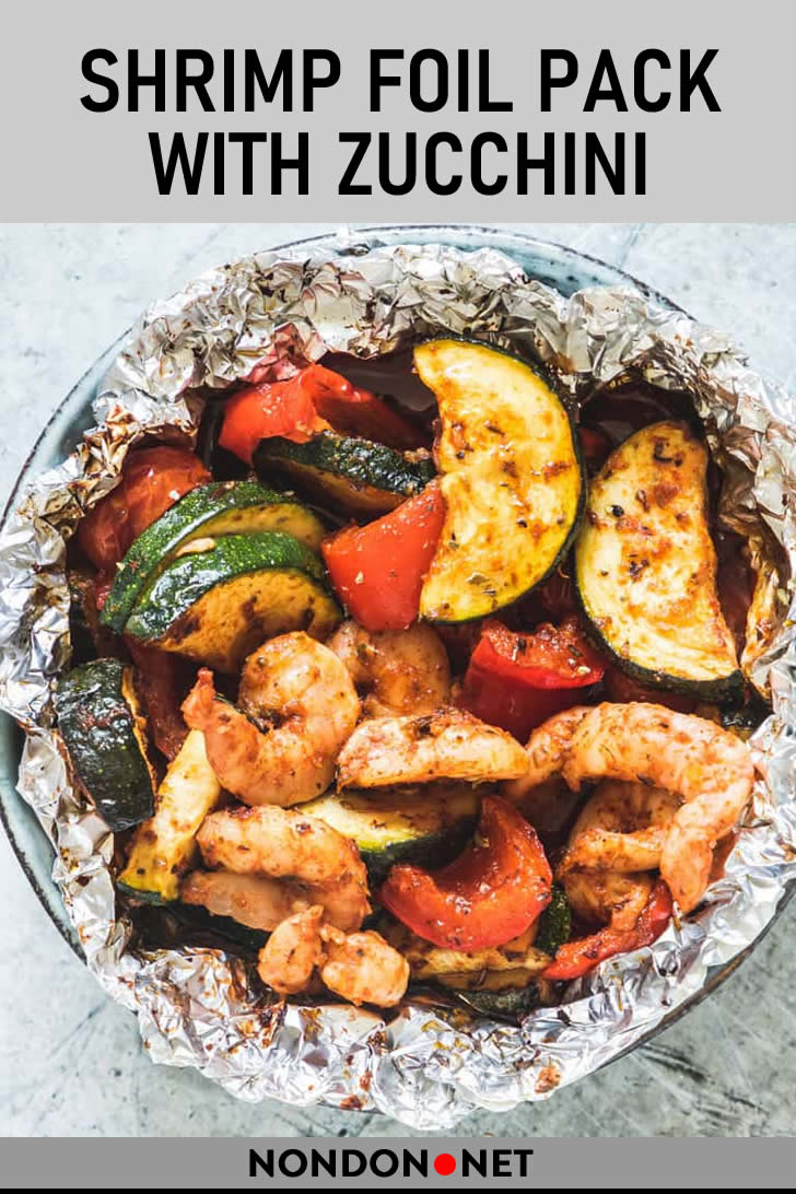 Low-Carb Shrimp Foil Pack with Zucchini- 15 Delicious and Easy Foil Pack Dinners #Shrimp #ShrimpRecipe #LowCarb #LowCarbdiet #Zucchini #FoilPackRecipe #Delicious #DeliciousFood #EasyFood #EasyRecipe #FoilPacket #FoilPackDinners #FoilPack