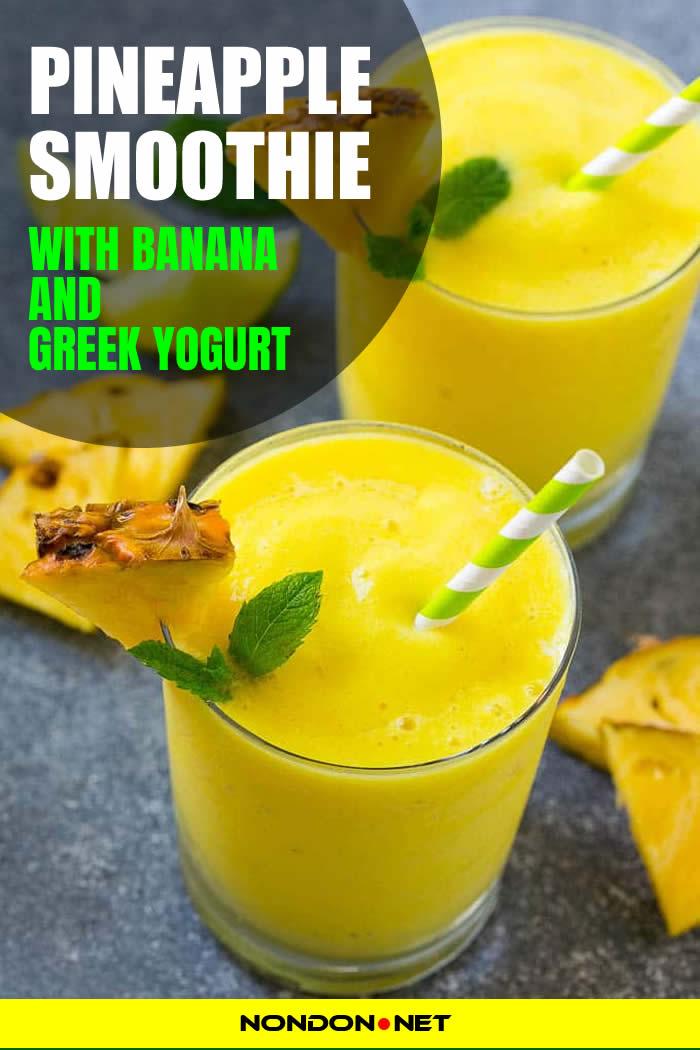 #PineappleSmoothie #yogurt #Banana #yogurtrecipe #Bananarecipe #SmoothieRecipe Pineapple Smoothie with Banana and Greek yogurt- Smoothie Recipes for Your Enjoyment and Health! #Pineapple #Smoothie #Greekyogurt