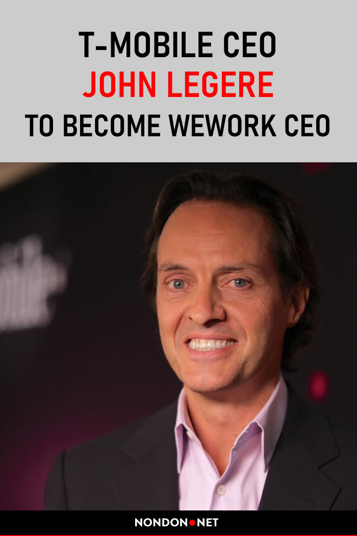 T-Mobile CEO John Legere to Become Wework #TMobile #JohnLegere #Wework