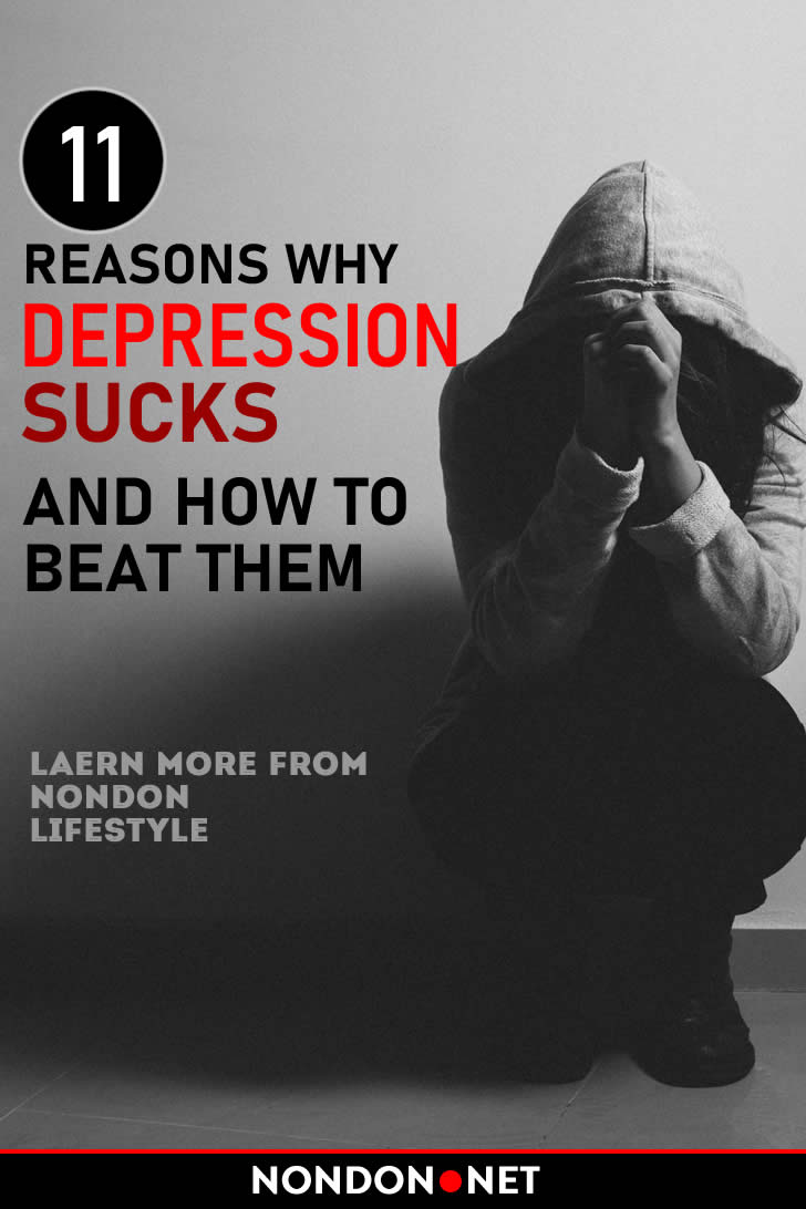 10 Reasons why Depression sucks and How to beat them #Depression #DepressionSucks #beatDepression #10Reasons #Anxiety #Confidence