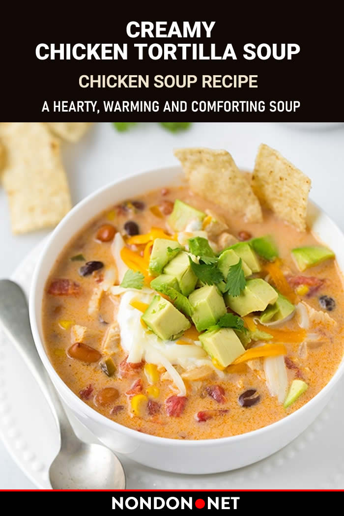 Creamy Chicken Tortilla Soup Recipe #Chicken #ChickenSoup #Soup #TortillaSoup #TortillaSoupRecipe #CreamySoup #CreamyChickenSoup #ChickenSoupRecipe #Mexican #MexicanSoup #MexicanFood #MexicanRecipe #MainDish #canolaoil #garlic #chickenbroth #McCormick #ChiliPowder #cheese #SourCream #Cilantro #Tortilla #avocado #blackbeans #Paprika #greenchilies