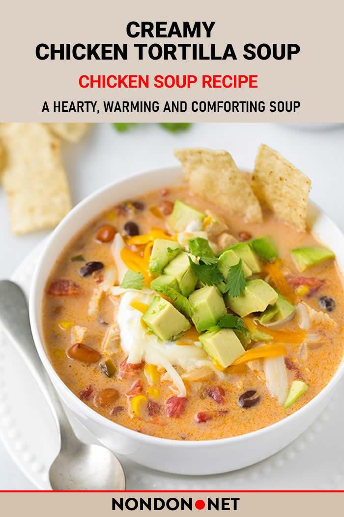 #Chicken #Tortilla #ChickenSoup #Soup #TortillaSoup Creamy Chicken Tortilla Soup Recipe #TortillaSoupRecipe #CreamySoup #CreamyChickenSoup #ChickenSoupRecipe #Mexican #MexicanSoup #MexicanFood #MexicanRecipe #MainDish #canolaoil #garlic #chickenbroth #McCormick #ChiliPowder #cheese #SourCream #Cilantro #Tortilla #avocado #blackbeans #Paprika #greenchilies