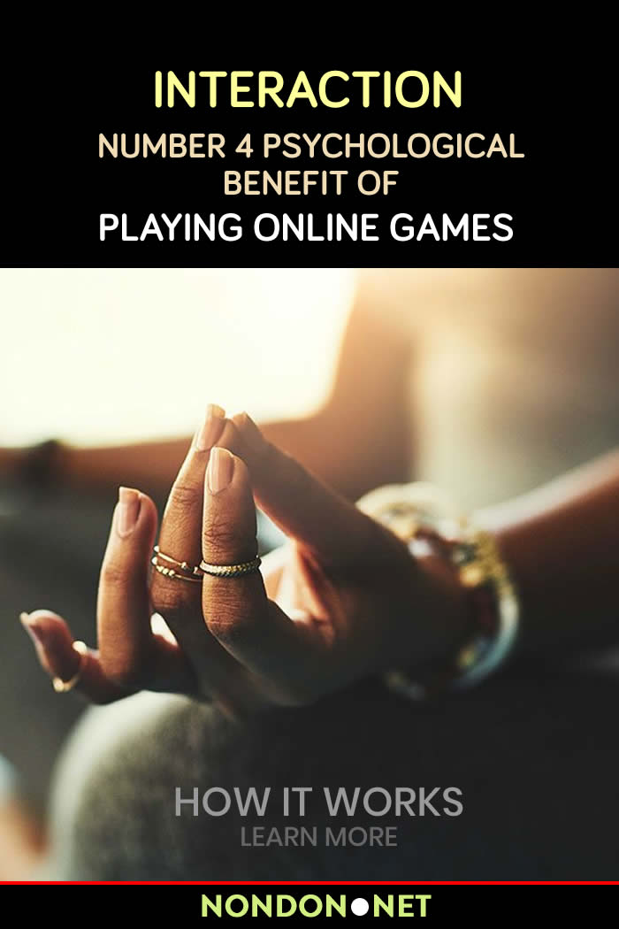 Interaction: Number 4 Psychological Benefit of Playing Online Games #Interaction #Interactions #OnlineGames #OnlineGame #PlayGame #StressReliefGames #StressReliefGame #StressRelief #Stress #SkillDevelopment #anxiety #anxietyRelief