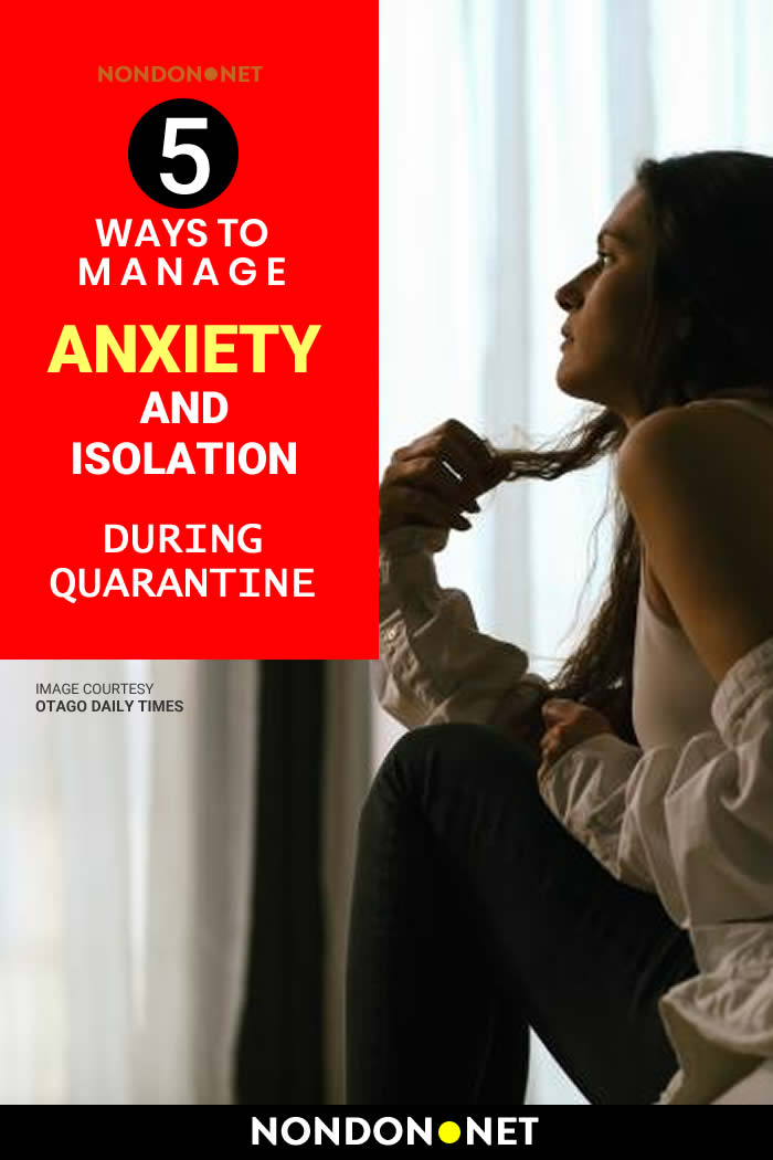 5 Ways to Manage Anxiety and Isolation during Quarantine #ManageAnxiety #ManagingAnxiety #Anxiety #Isolation #Quarantine #COVID19 #CoronaVirus #Corona #heartpalpitation #Exercise #headache #Meditation #videochat #vegetables #Fruits #depression