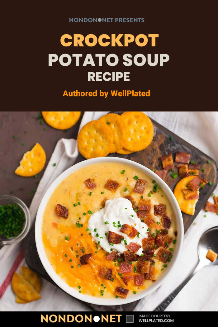 Crockpot Potato Soup Recipe by WellPlated- 5 Hearty Slow Cooker loaded baked Potato Soup recipe #HeartyRecipe #SlowCooker #SlowCookerRecipe #DamnDelicious #Pillsbury #CookingClassy #Tasty #WellPlated #CreamyRecipe #DeliciousRecipe #PotatoSoup #SlowCookerSoup #PotatoSoupRecipe #SoupRecipe #InstantPot #Crockpot #CrockpotPotatoSoup #CrockpotSoup #CrockpotRecipe