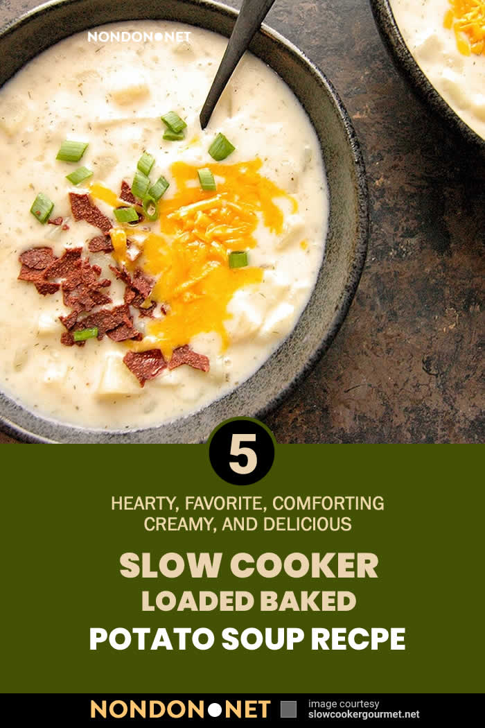 5 Hearty Slow Cooker loaded baked Potato Soup recipe #HeartyRecipe #SlowCooker #SlowCookerRecipe #DamnDelicious #Pillsbury #CookingClassy #Tasty #WellPlated #CreamyRecipe #DeliciousRecipe #PotatoSoup #SlowCookerSoup #PotatoSoupRecipe #SoupRecipe #InstantPot #Crockpot #CrockpotPotatoSoup #CrockpotSoup