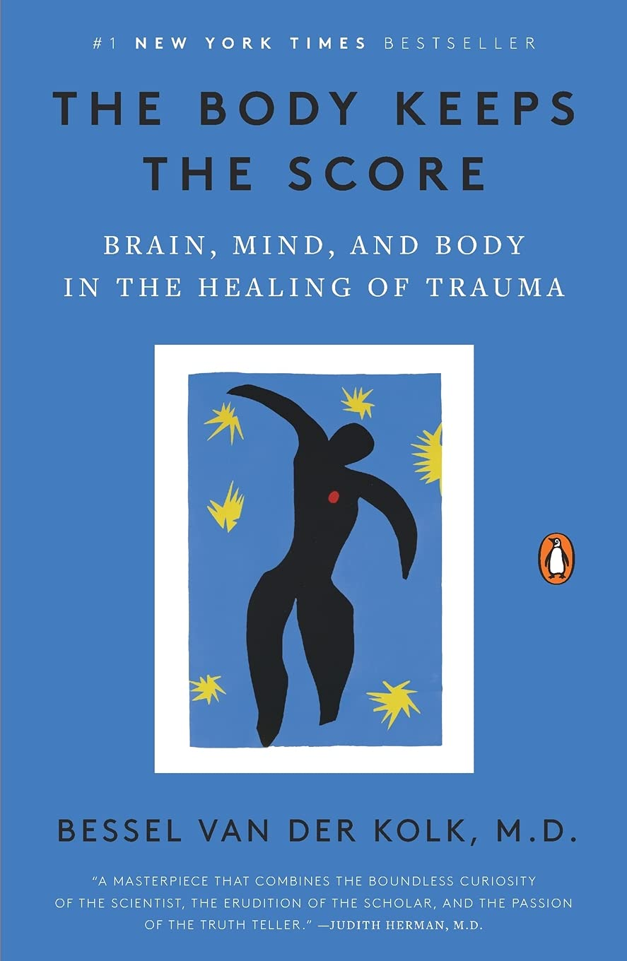 The Body Keeps the Score: one of the Best 5 Books you should read focusing on Mental Health Awareness